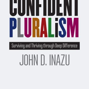 Inazu Confident Pluralism Book Cover