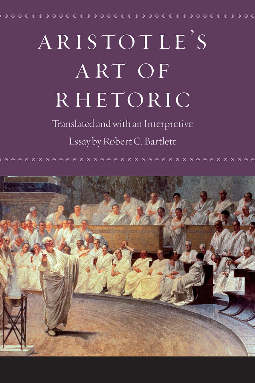 Aristotle's Art of Rhetoric - Bartlett edition